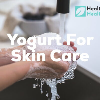 Yogurt for skin care