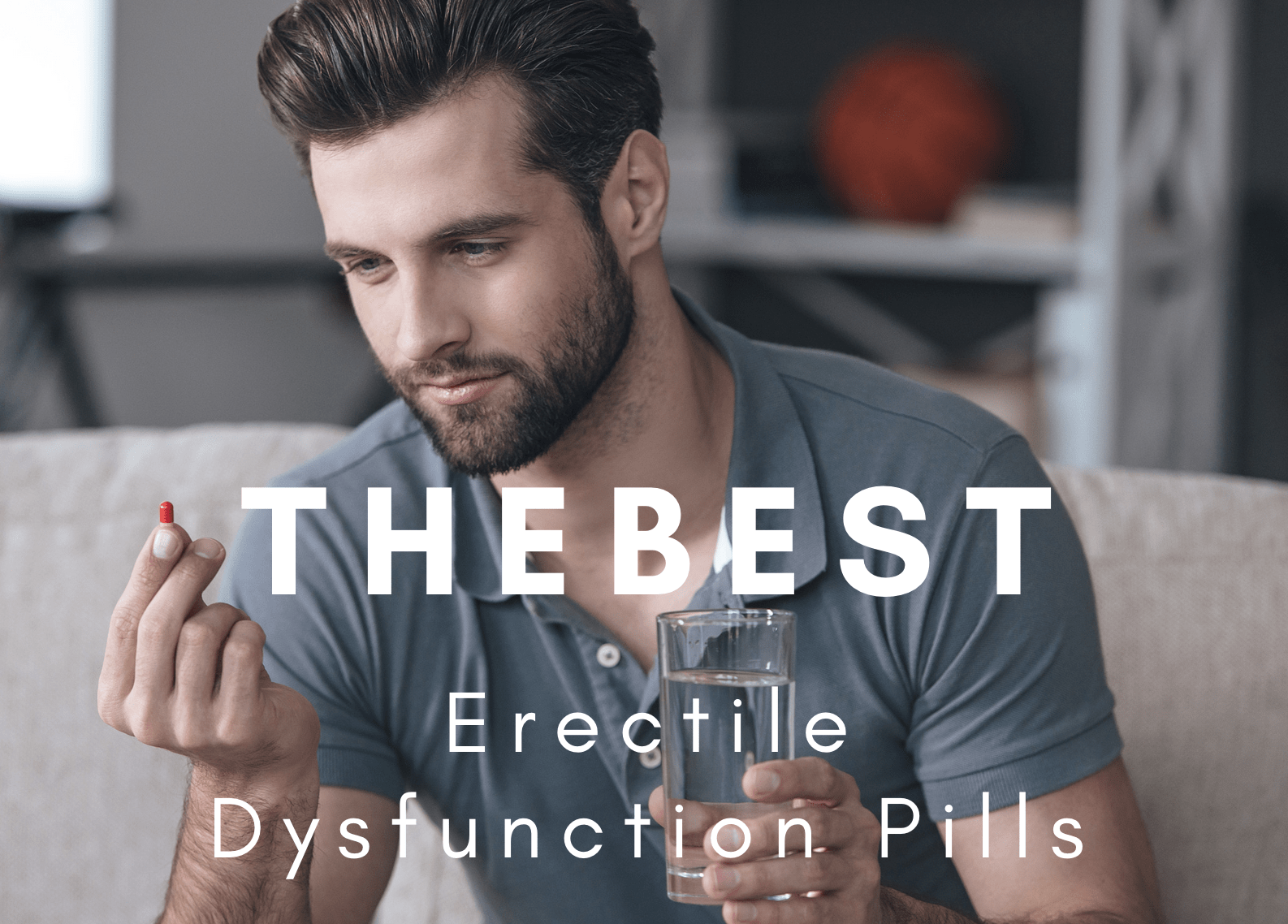 Erectile Dysfunction Pills
