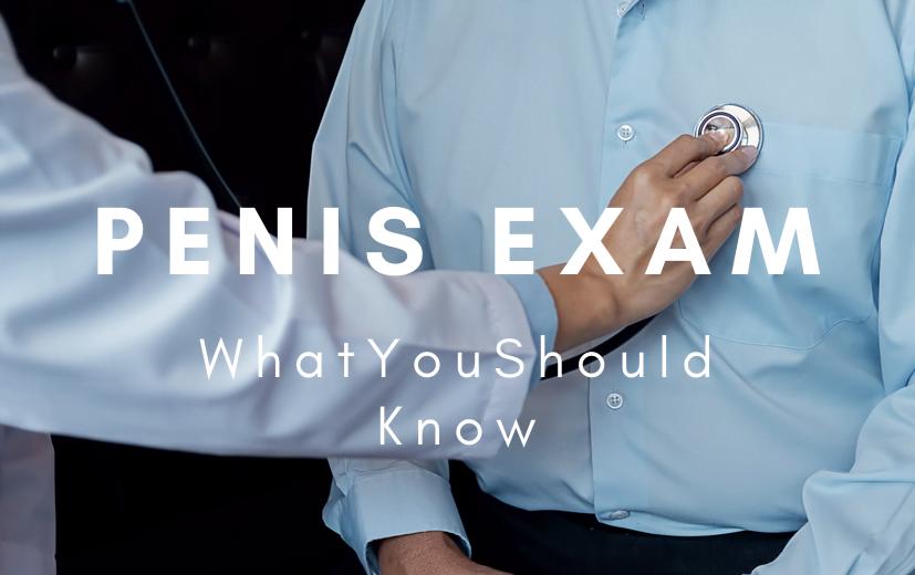 Penis Exam
