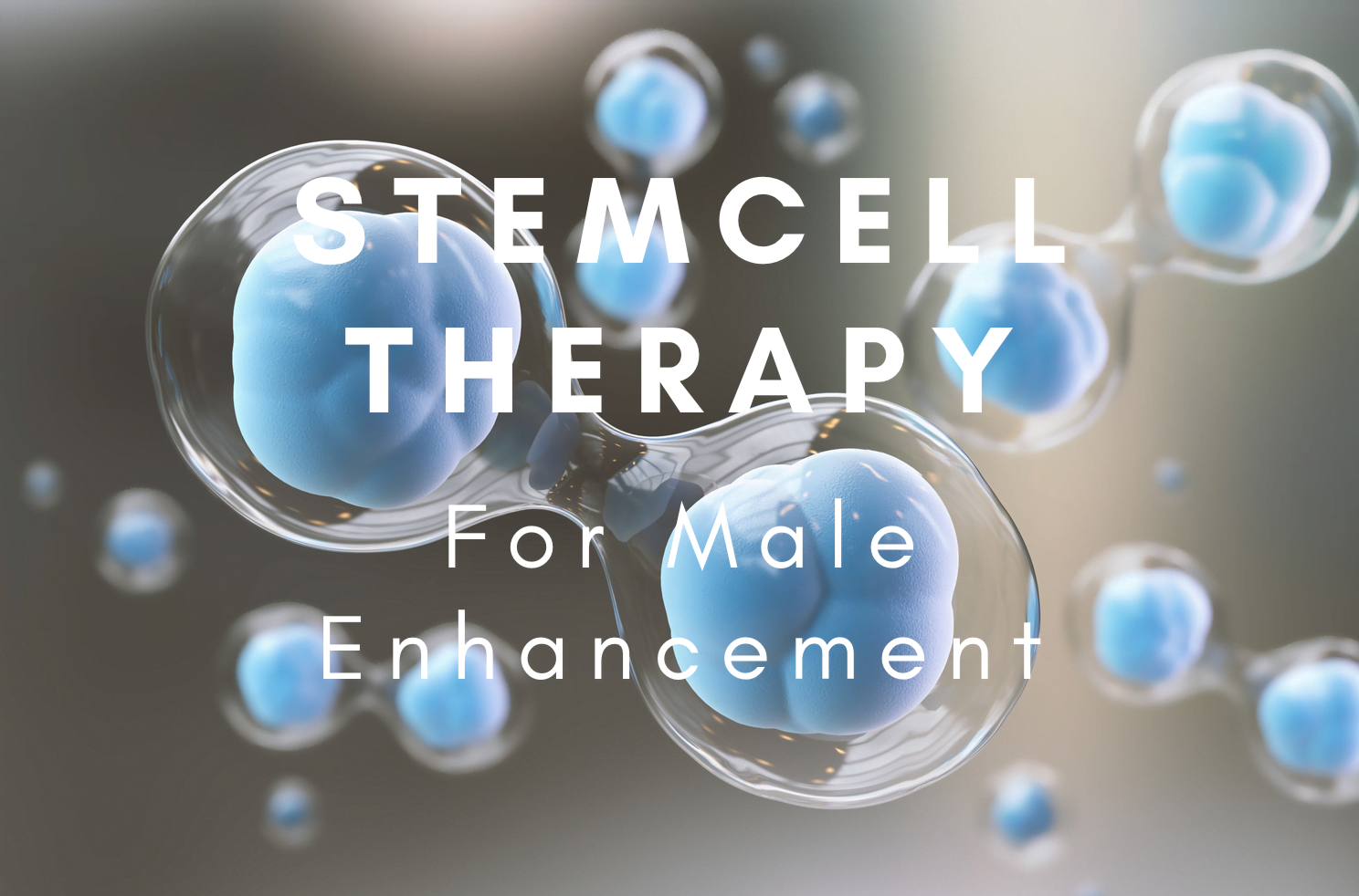 Stem Cells for Male Enhancement