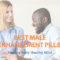 Best Male Enhancement Pills of 2021: The Complete Updated Guide