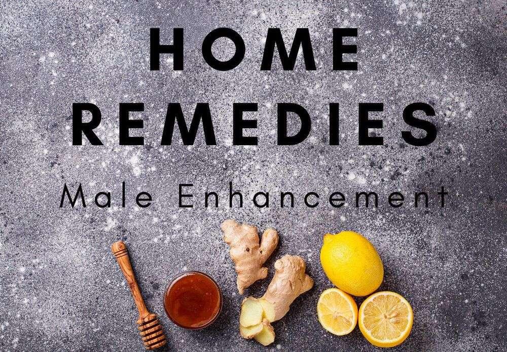 male enhancement home remedies
